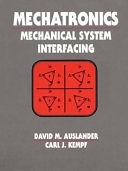 二手書博民逛書店 《Mechatronics: Mechanical System Interfacing》 R2Y ISBN:013120338X│Pearson Education