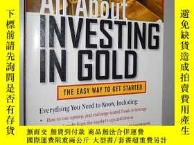 二手書博民逛書店All罕見About Investing in Gold 英文原