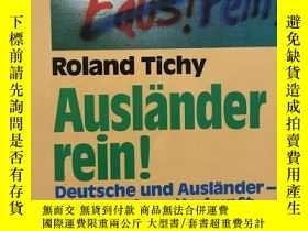 二手書博民逛書店Ausländer罕見rein!Y436907 Roland Tichy R.Piper GmbH ISBN:
