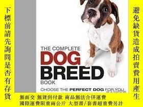 二手書博民逛書店The罕見Complete Dog Breed Book-完整的狗品種手冊Y436638 Dk Dk, 201