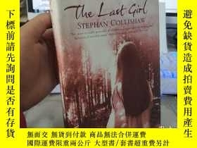 二手書博民逛書店【外文原版】The罕見Last Girl (STEPHAN CO