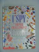 【書寶二手書T3/兒童文學_QJN】I Spy Super Challenger!: A Book of Picture