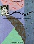 二手書博民逛書店《Listen to Me!: Beginning Listening, Speaking and Comprehension》 R2Y ISBN:0838452647