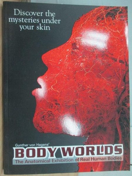 【書寶二手書T5/藝術_YAW】Body World_Catalogue on the Exhibition