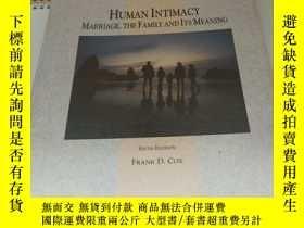 二手書博民逛書店human罕見intimacy:marriage,the fam