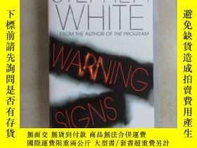 二手書博民逛書店英文書;罕見STEPHEN WHITE WARNING SIGN
