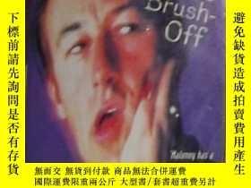 二手書博民逛書店英文原版罕見The Brush-Off by Shane Mal