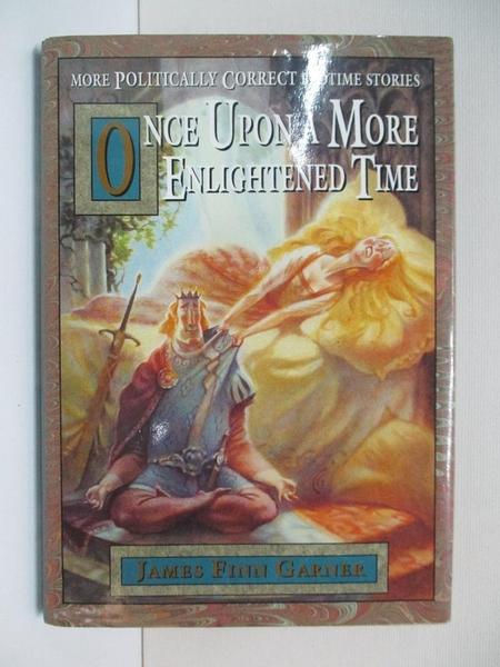 【書寶二手書T1/財經企管_CLS】Once Upon a More Enlightened Time_Garner
