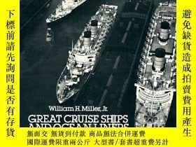 二手書博民逛書店Great罕見Cruise Ships and Ocean rs from 1954 to 1986: A Pho