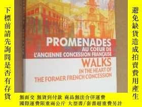 二手書博民逛書店PROMENADES罕見AU COEUR DE L ANCIENNE CONCESSION FRANCAISE:W