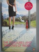 【書寶二手書T1/原文書_NDI】The Pleasures and Sorrows of Work_Alain de Botton