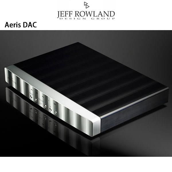 【新竹勝豐群音響】Jeff Rowland  Aeris  DAC