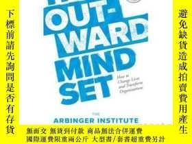 二手書博民逛書店外向的心態:看到自己以外的世界罕見英文原版 The Outward Mindset: Seeing Beyond