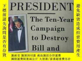 二手書博民逛書店The罕見Hunting of the President: T