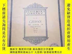 二手書博民逛書店SCHIRMER S罕見LIBRARY :Vol.165 CZERNY THE SCHOOL OF VELOCIT