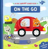 My First Animated Board Book:On The Go 我的第一本推拉小書:交通工具篇