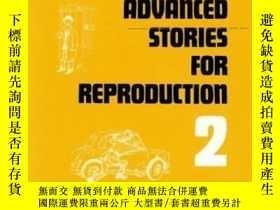 二手書博民逛書店Stories罕見For Reproduction: Advan