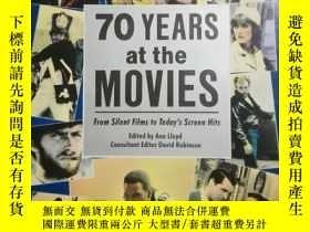 二手書博民逛書店70罕見YEARS AT THE MOVIES FROM SILENT FILMS TO TODAY`S SCRE