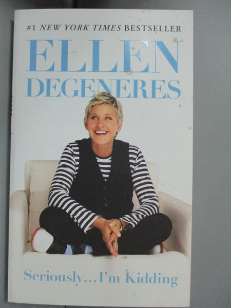 【書寶二手書T9/勵志_G8B】Seriously...I m Kidding_Ellen DeGeneres