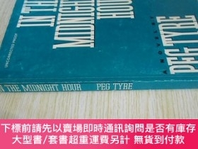 二手書博民逛書店英文原版罕見In The Midnight HourY7215 Peg Tyre Crown ISBN:978
