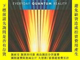 二手書博民逛書店Everyday罕見Quantum RealityY255174