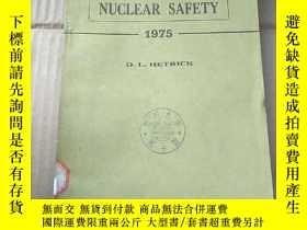 二手書博民逛書店nuclear罕見safety 1975(P971)Y173412