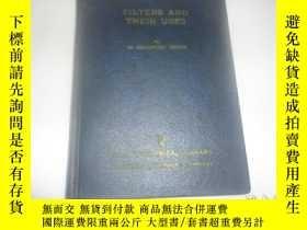 二手書博民逛書店FILTERS罕見AND THEIR USESY12668 W.