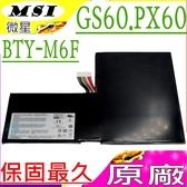 BTY-M6F 電池(原廠)-MSI 微星 BTY-M6F,WS60,GS60,GS60 6QC-257XCN,GS60 6QE-090CN,GS60 6QE-243CN,PX60-6QE,PX60 6QE
