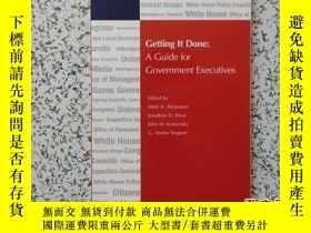 二手書博民逛書店Getting罕見It Done:A Guide for Gov