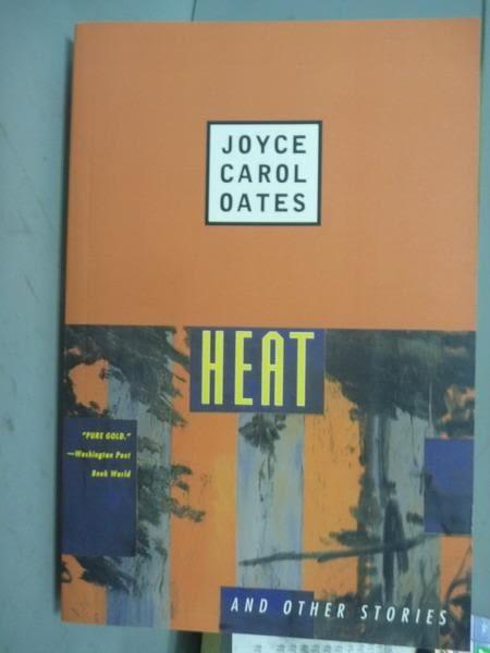 【書寶二手書T4/原文書_QNH】Heat-And Other Stories_Joyce Carol Oates
