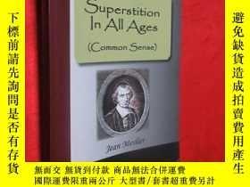 二手書博民逛書店Superstition罕見in All Ages 【詳見圖】Y