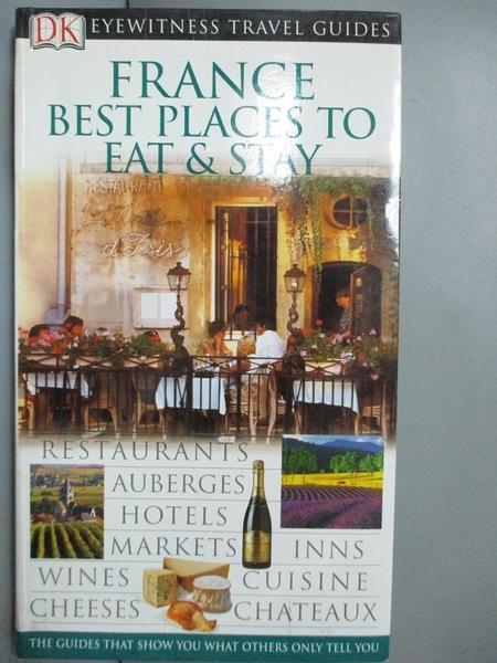 【書寶二手書T6/旅遊_A48】France Best Places to Eat & Stay_Sharon