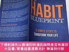 二手書博民逛書店The罕見Habit Blueprint: 15 Simple Steps to Transform Your L