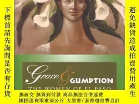 二手書博民逛書店Grace罕見& Gumption: The Women of