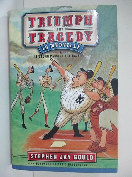 【書寶二手書T1/體育_JR9】Triumph and Tragedy in Mudville: A Lifelong Passion for Baseball