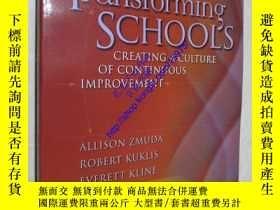二手書博民逛書店Transforming罕見Schools: Creating