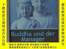 二手書博民逛書店德語原版罕見Buddha der Manager von Wer