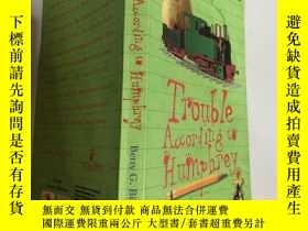 二手書博民逛書店trouble罕見according to Humphrey 漢弗萊說的麻煩.,,,Y200392