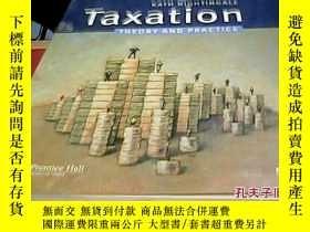 二手書博民逛書店Taxation罕見theory AND PRACTICE[稅收