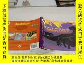 二手書博民逛書店What罕見Happened to the Dinosaurs? (Let s Read and Find Out