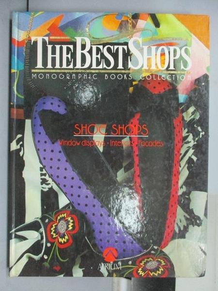 【書寶二手書T6/設計_FH5】SHOE SHOPS_The Best Shops