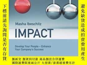 二手書博民逛書店Impact:罕見Develop Your People - Enhance Your Company s Suc