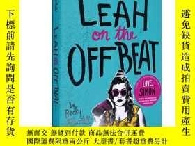 二手書博民逛書店英文原版另類的莉亞Leah罕見on the Offbeat 愛你西蒙姊妹篇小說Y335736 Becky Al