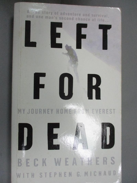 【書寶二手書T3/原文小說_CYF】Left for Dead: My Journey Home from Everest_Weathers, Beck