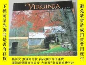 二手書博民逛書店英文原版:VIRGINIA罕見impressions 攝影畫冊(20開)Y7052 請看圖 請看圖