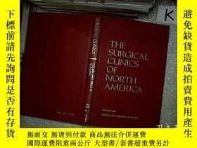 二手書博民逛書店THE罕見SURGICAL CLINICS OF NORTH AMERICA 1983 1983年北美外科診所