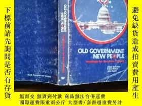 二手書博民逛書店OLD罕見GOVERMENT NEW PEOPLE regard