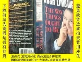 二手書博民逛書店英文書罕見rush limbaugh the way things ought to be 拉什林堡的事情應該是這