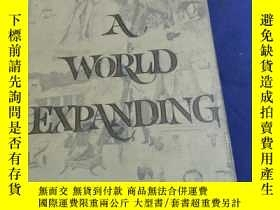 二手書博民逛書店A罕見World Expanding《世界的進展》Y12880
