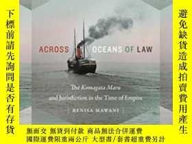 二手書博民逛書店Across罕見Oceans Of Law-跨越法律的海洋Y436638 Renisa Mawani Duke